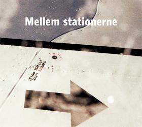 Mellem-stationerne-cd-omslag